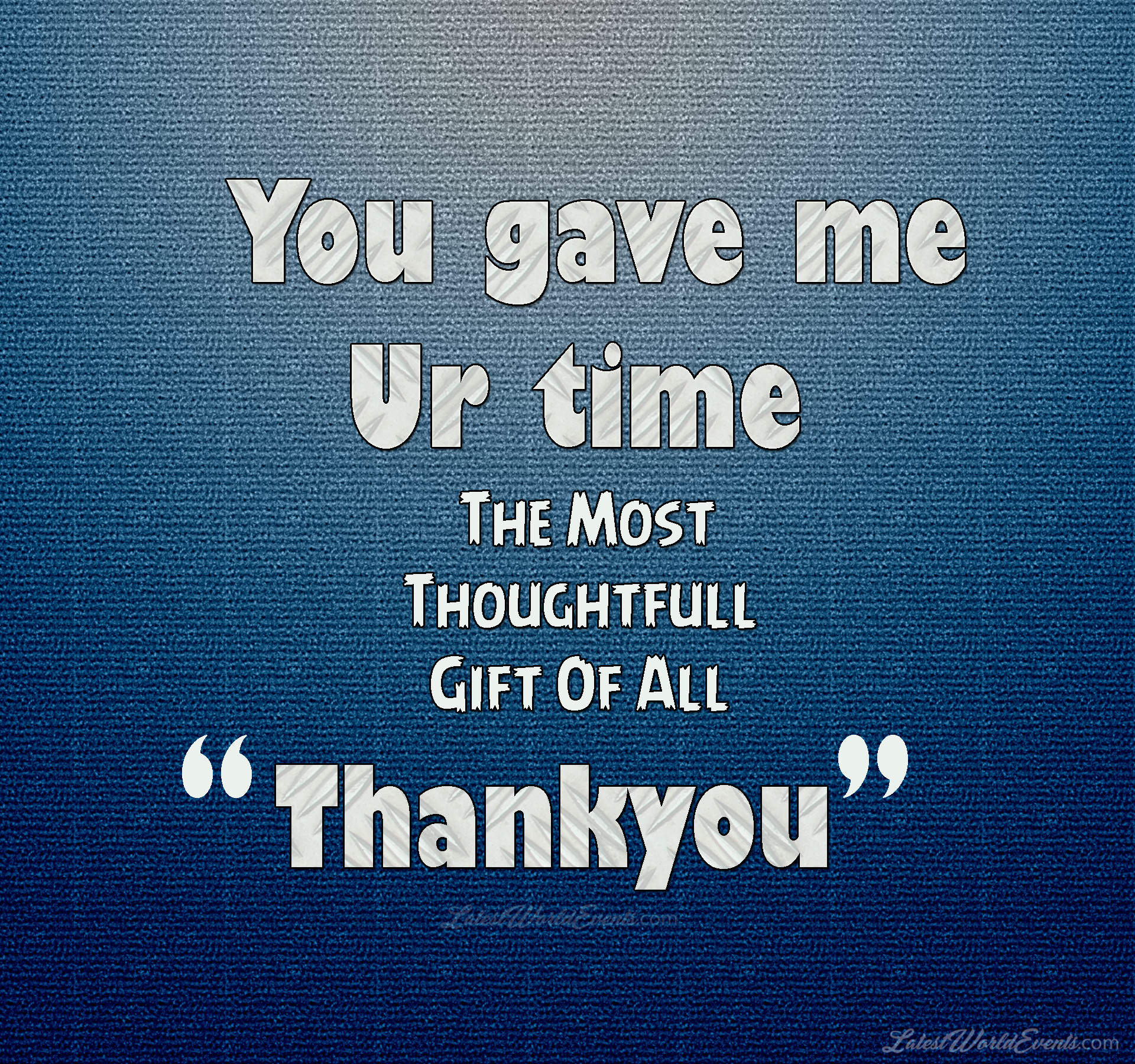 Thank You Quotes Thank You Images For Friends   Latest World Events Thank You Quotes