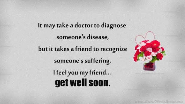 Get Well Soon Messages For Loved Ones - Latest World Events