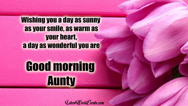 Good morning aunt quotes images Good morning message for aunt