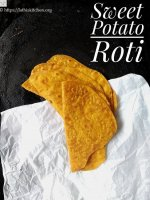 Sweet Potato Roti,Roti,Breakfast,Vegan,Vegetarian,Easy,Kids,Lunchbox,Breakfast,