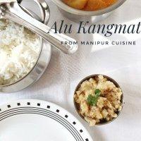 Alu Kangmet - A Manipuri Potato Dish