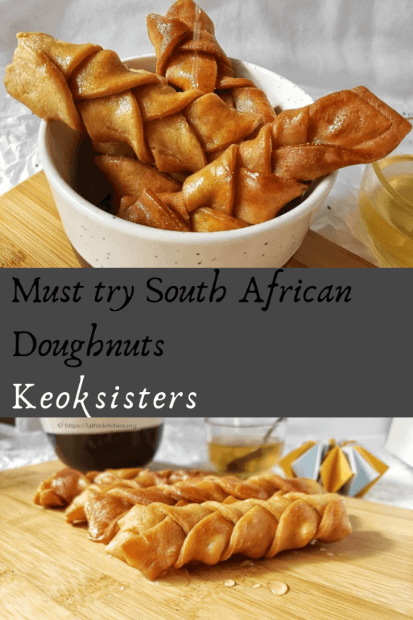 Koeksisters - South African Doughnuts - Lathi's Kitchen