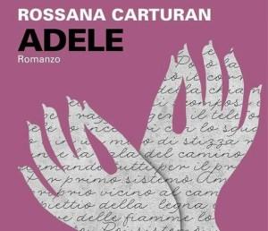 rossana-carturan-adele-libro