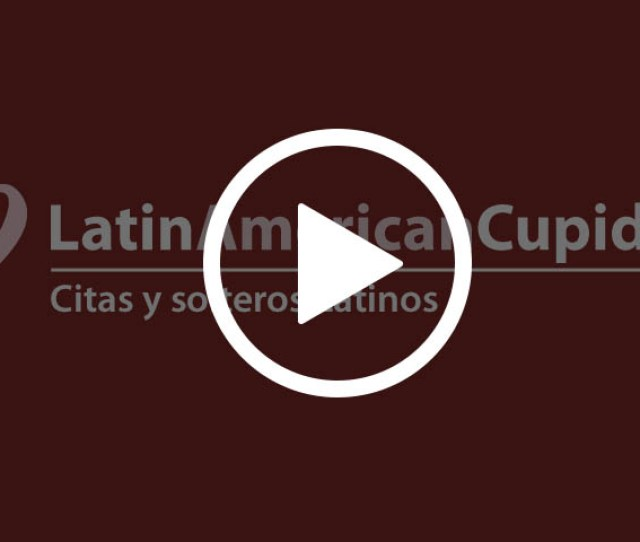 Latinamericancupid Com Citas Y Solteros