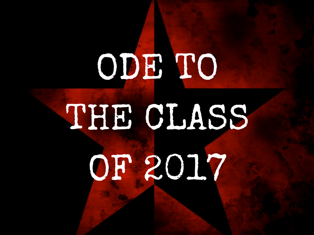 Ode To The Class Of 2017 A Poem