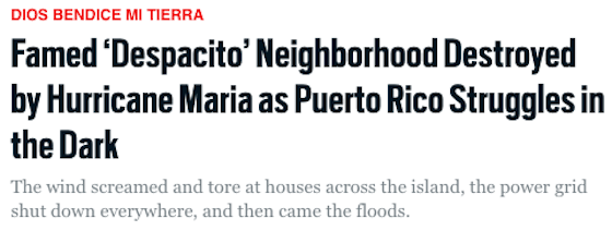 The Daily Beast Click Baits 'Despacito' Lyric in Hurricane María Story and Then Retracts It