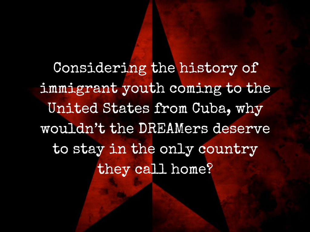 Cuban Immigrant Youth Were Welcomed With Open Arms: Why Not Today's DREAMers?