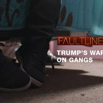 'Trump's War on Gangs' Looks at the Real Victims of His MS-13 Crackdown