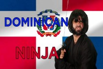 This Summer, There Can Only Be One… DOMINICAN NINJA