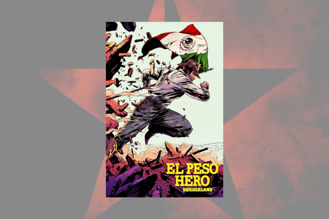 A Comic Book From the Borderlands Fights Power and Corruption
