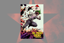 El Peso Hero Confronts Immigration Detention Facilities in Latest Comic Book