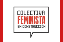 The Anti-Racist Manifesto of Colectiva Feminista en Construcción