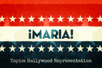 From ¡MARIA!: The Hollywood Representation Segment