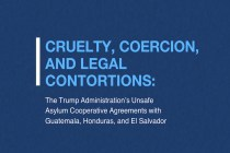 New Senate Democrats Report: Documenting Cruelty, Coercion, and Legal Contortions in Trump Administration's Asylum Agreements