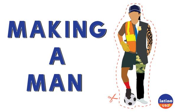 making a man latino