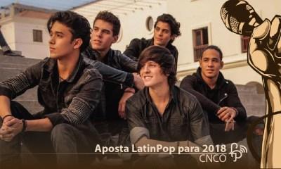 Aposta LatinPop para 2018 - CNCO