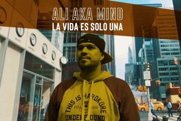 ALI A.K.A MIND - La vida es solo una (Video oficial)