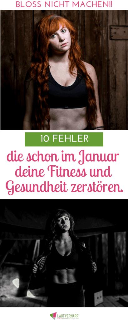Gute Vorsätze adé - Machst du diese 10 Fehler im Januar? Willst du abnehmen, fit oder schlank waren? Dann vermeide diese Dinge, die deine Erfolge (nicht nur) in Fitness und Ernährung sabotieren.