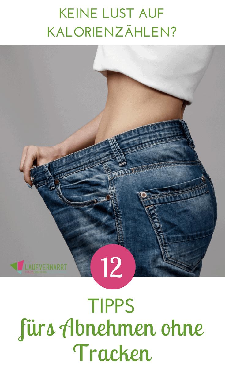 Abnehmen ohne Kalorien zählen - geht das überhaupt? Hier bekommst du 12 unschlagbare Tipps für den Gewichtsverlust ohne Tracken und ohne Stress!