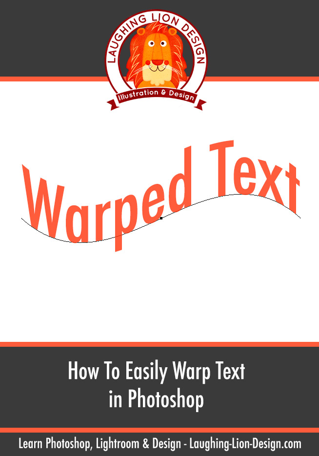 How to warp type (in a good way) in Photoshop