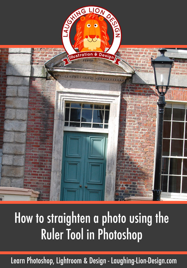 How to quickly straighten a photo in Photoshop using the Ruler Tool