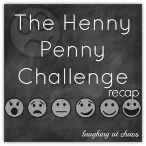 henny penny challenge recap