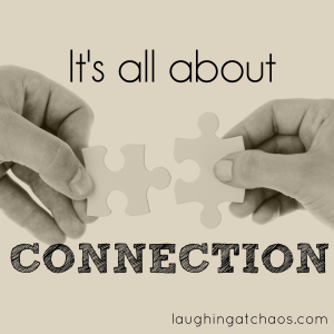 it's all about connection