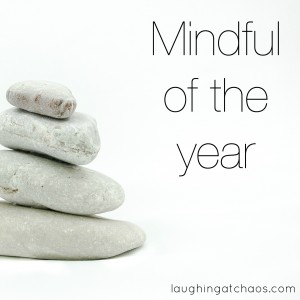Mindful of the year