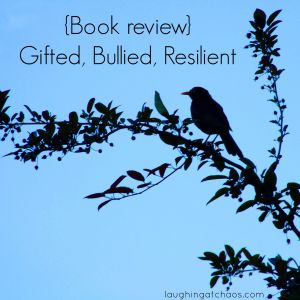 {Book review} Gifted, Bullied, Resilient