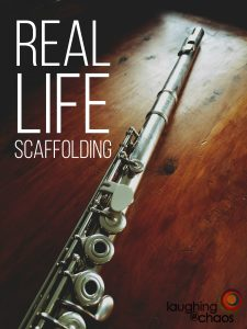 Real Life Scaffolding
