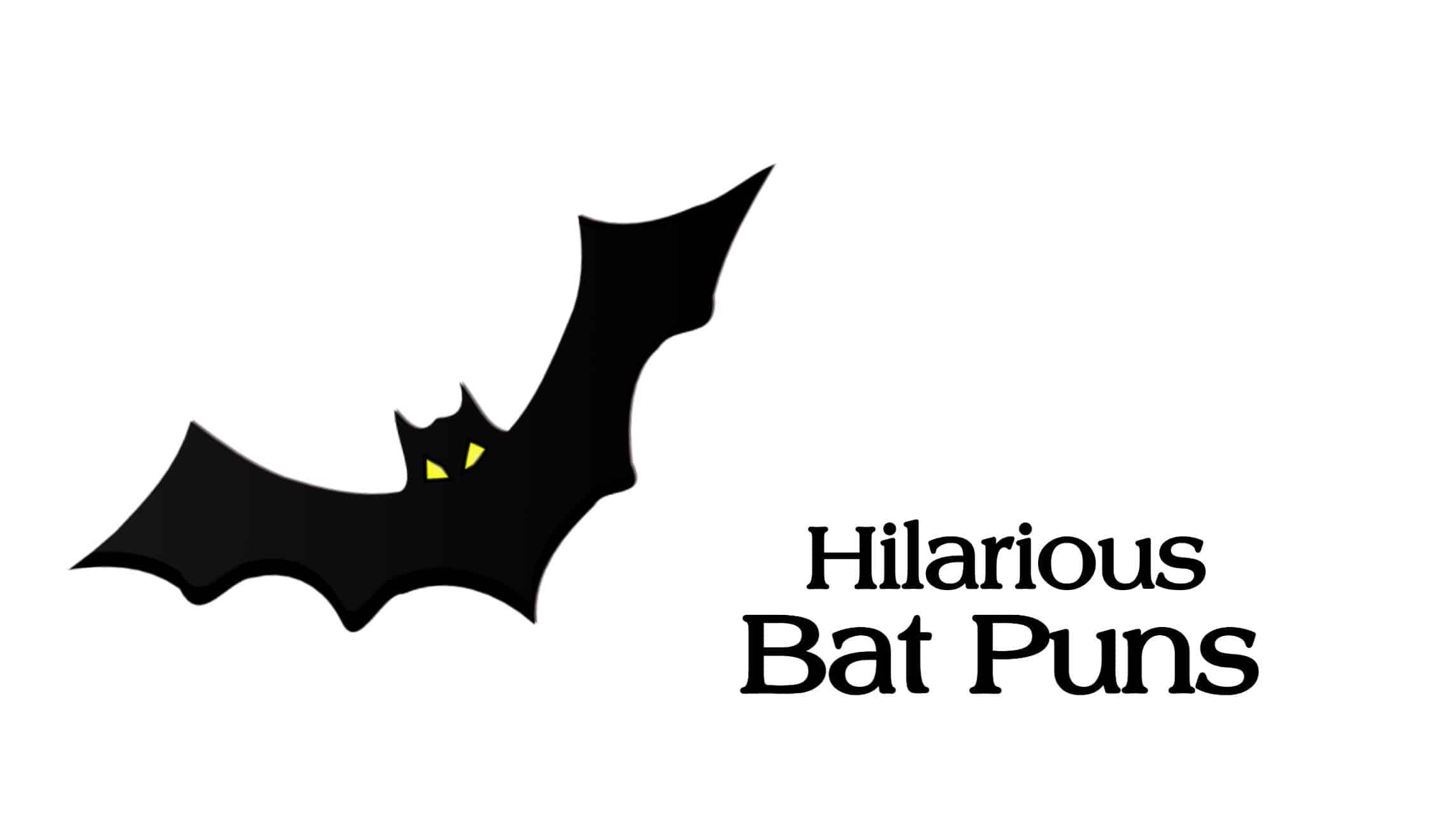 bat puns