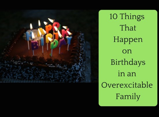 birthdays-in-an-overexcitable-family-1