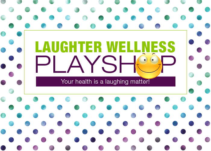 Laughter Wellness PlayShop