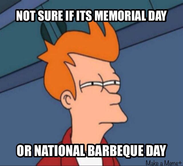 Funny Memorial Day Meme?resize=520%2C471 national bbq day? laugh to death