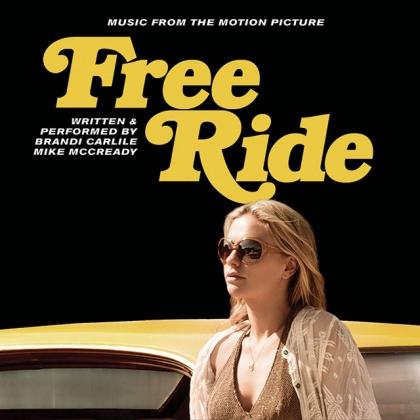 """""""Free Ride"""" Soundtrack Brandi Carlile Mike McCReady P/E/M"""