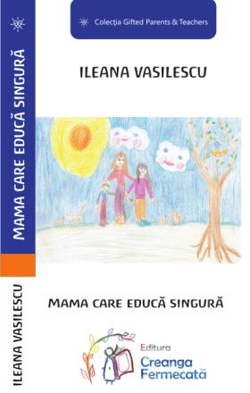 mama care educa singura