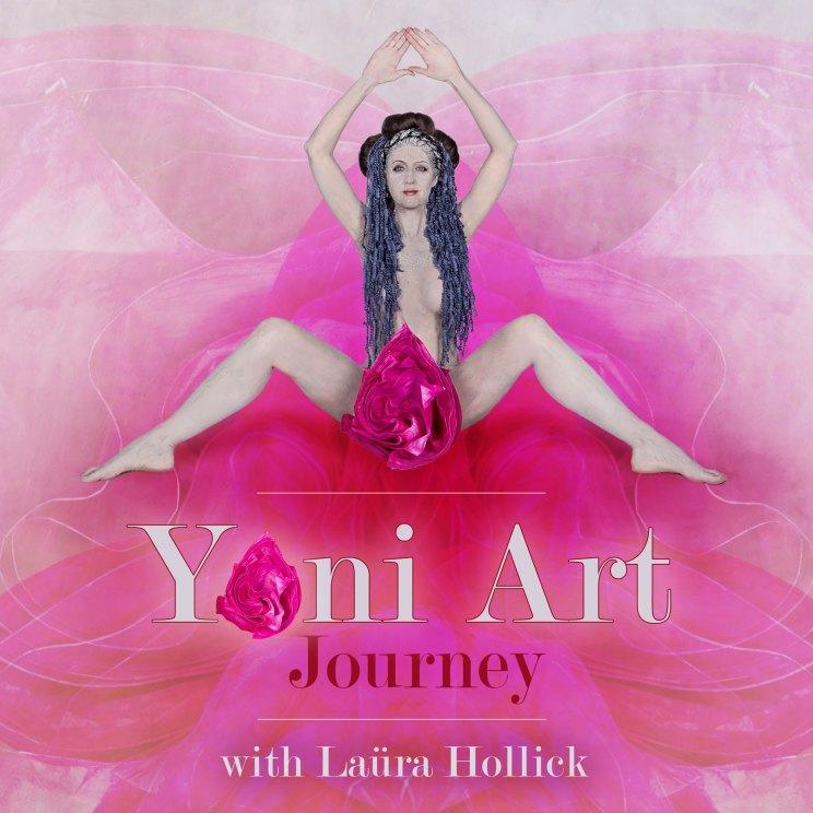 Yoni Art Journey with Laüra Hollick