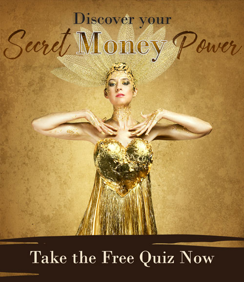Discover your Secret Money Power - Take the Free Quiz Now