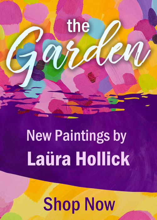 The Garden - New Paintings by Laüra Hollick - Shop Now