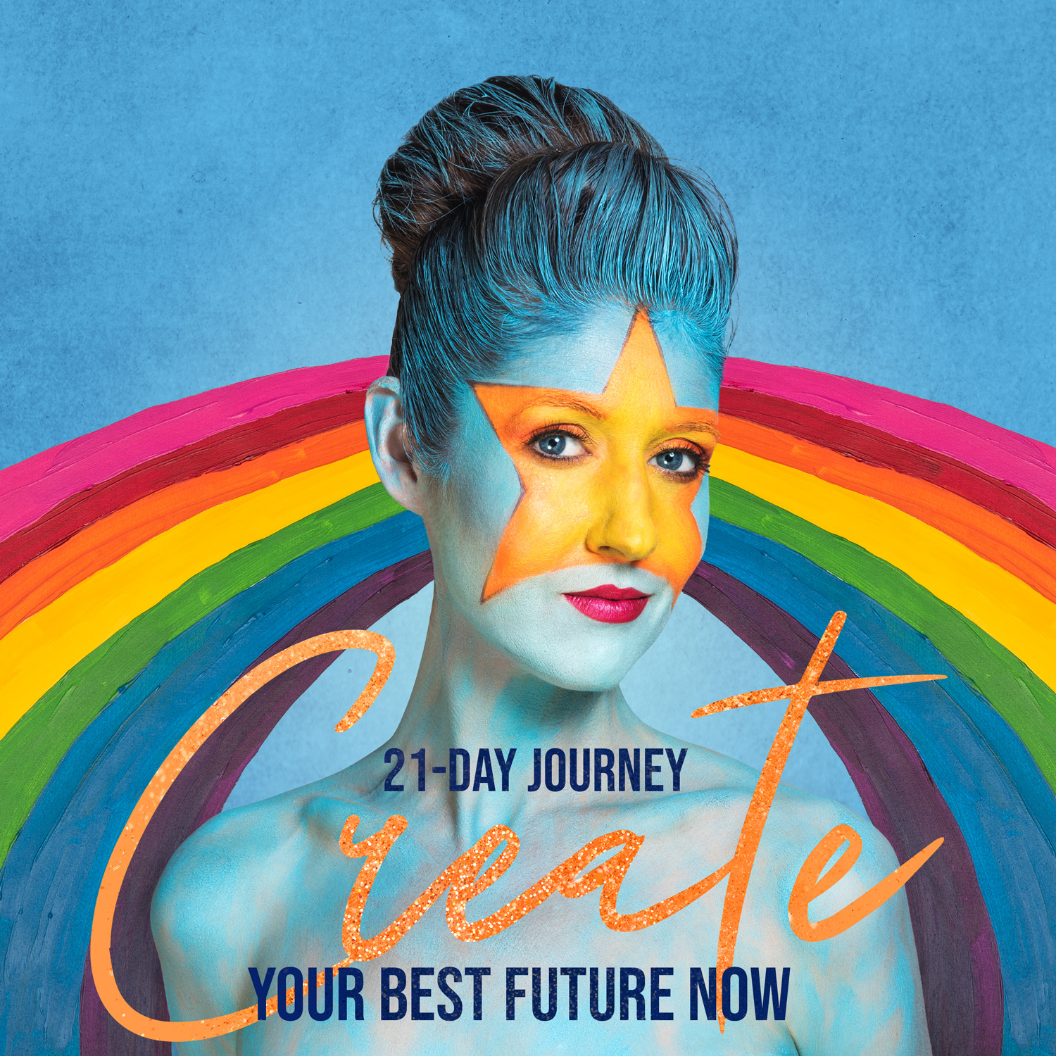 Create Your Best Future Now 21 Day Journey