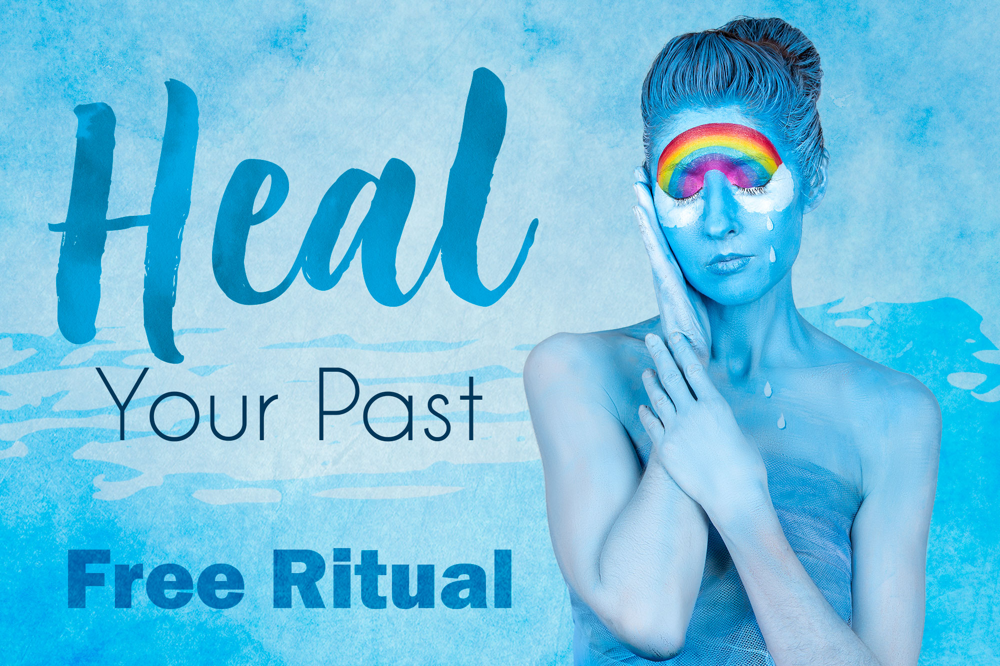 Heal Your Past Ritual