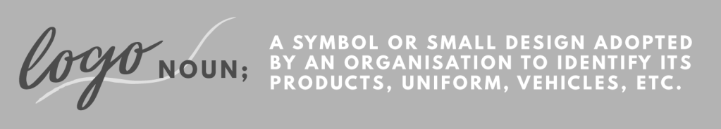 Logo, noun; A symbol or a small design adopted by an organisation to identify its products, uniform, vehicles, etc.
