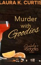 Murder with Goodies