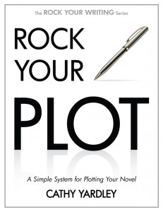 Rock Your Plot by Cathy Yardley
