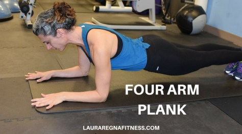 FOUR ARM PLANK-LAURA REGNA FITNESS