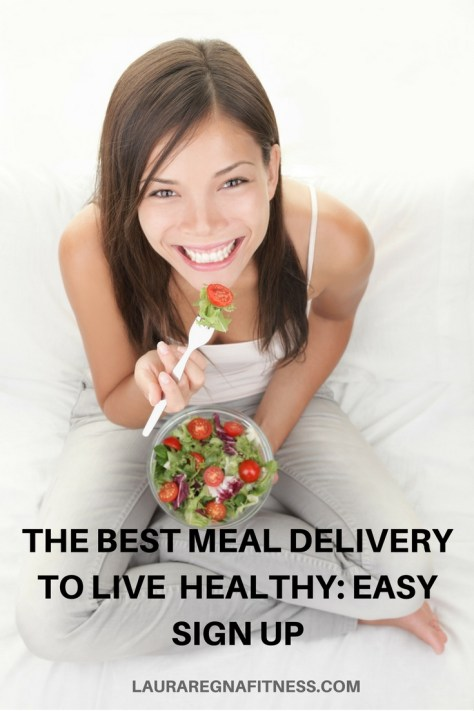 The Best Meal Delivery To Live Healthy:Easy Sign Up-Laura Regna Fitness