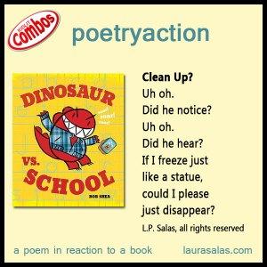 poetryaction to Dinosaur vs. School, by Bob Shea