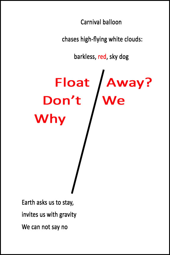Why Don't We Float Away?