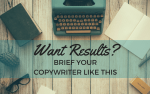 """Vintage typewriter on a desk. Text reads """"Want results? Brief your copywriter like this"""""""