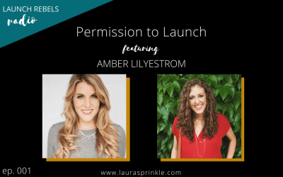 Ep. 001: Amber Lilyestrom and Permission to Launch